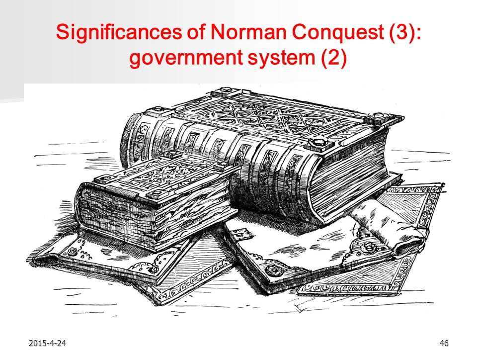 2015-4-2446 Significances of Norman Conquest (3): government system (2)
