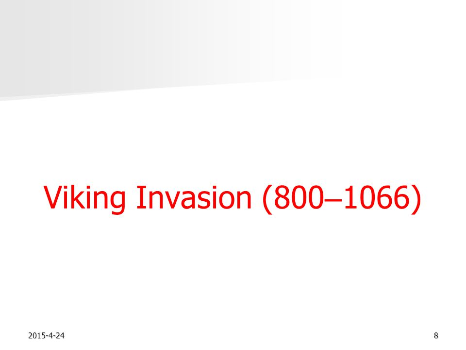 2015-4-248 Viking Invasion (800 – 1066)