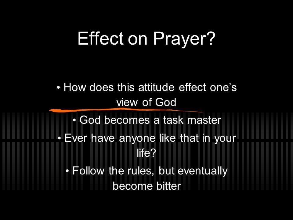 Effect on Prayer.