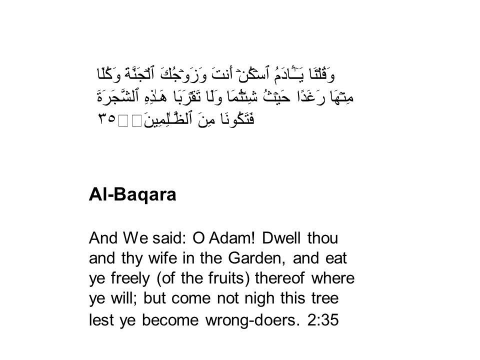 Al-Baqara And We said: O Adam.