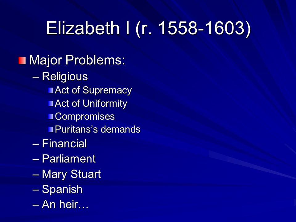 Elizabeth I (r.