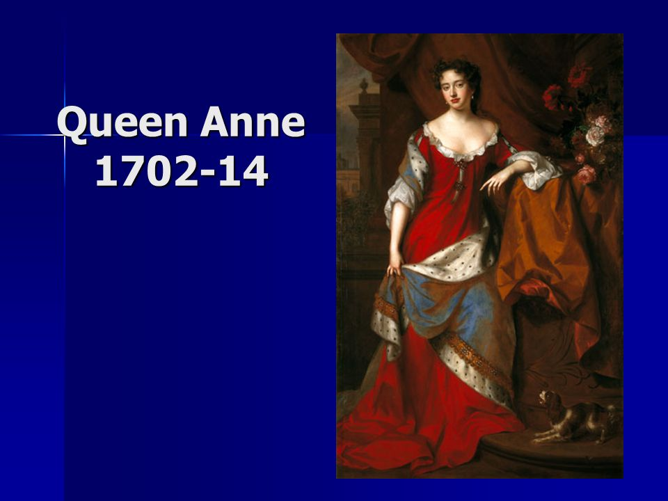 Queen Anne 1702-14