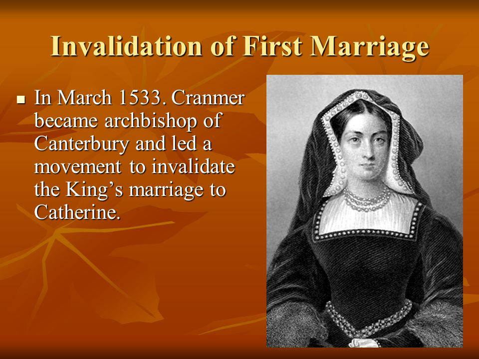 Invalidation of First Marriage In March 1533.