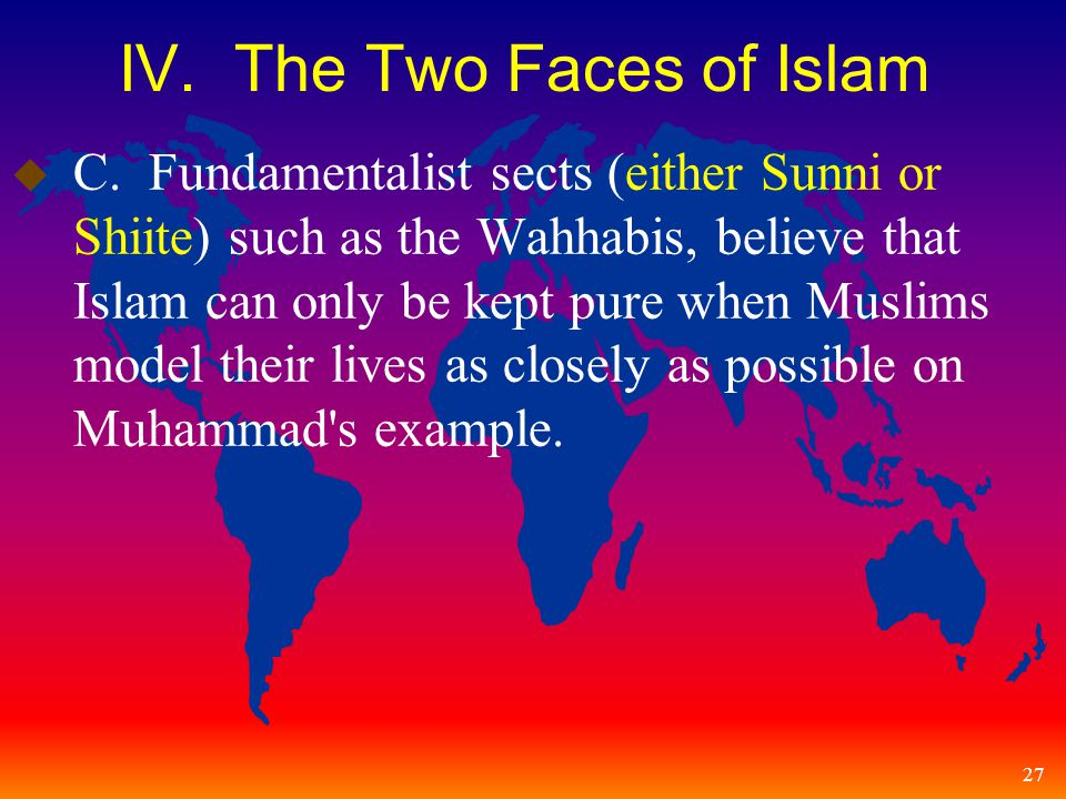 27 IV. The Two Faces of Islam u C.