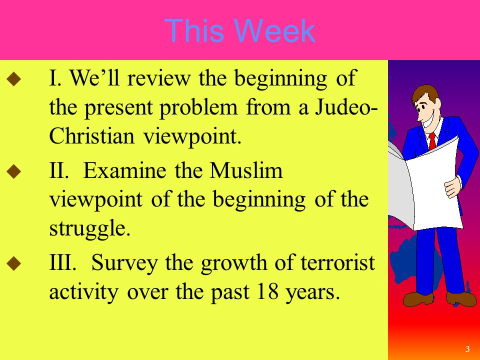 4 This Week Lesson Plan u IV.Examine two very different expressions of the Muslim faith.