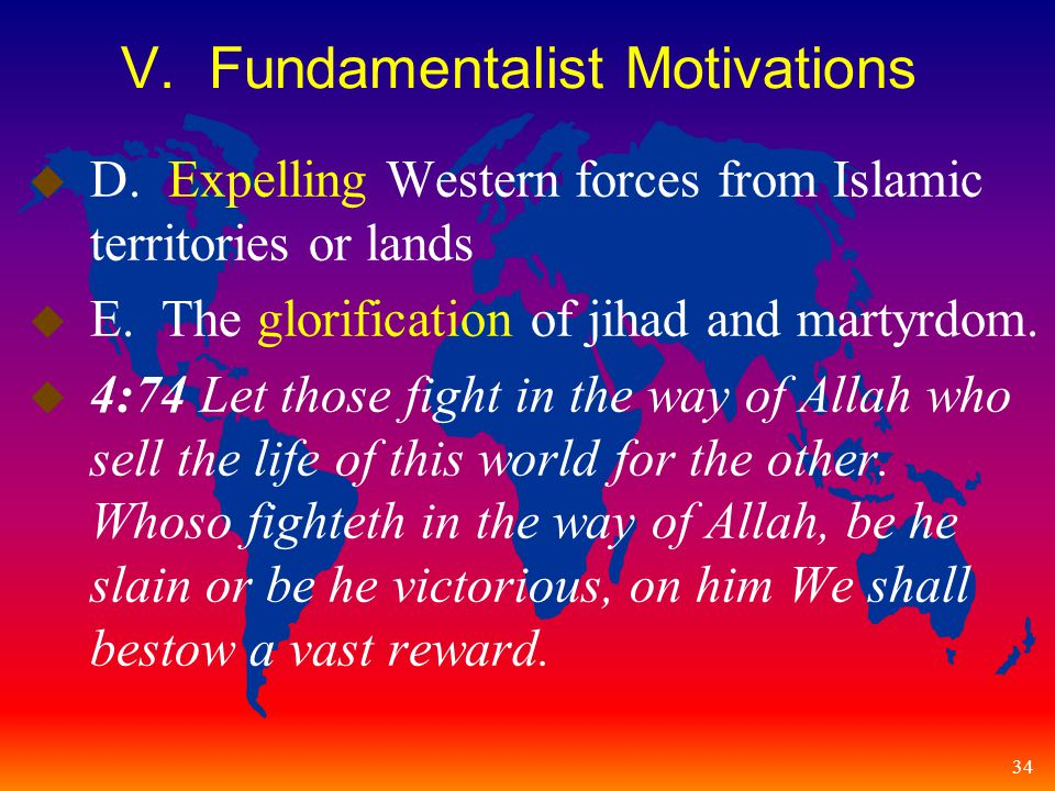 34 V. Fundamentalist Motivations u D.