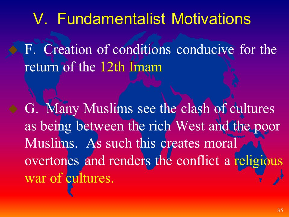 35 V. Fundamentalist Motivations u F.