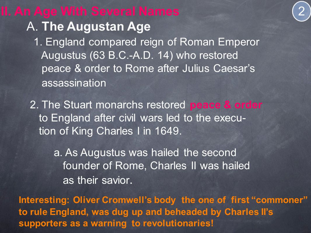 II.An Age With Several Names A. The Augustan Age 1.