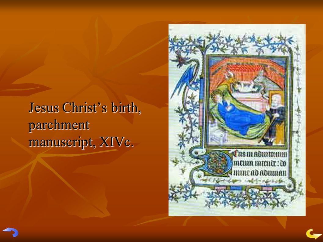 Jesus Christ's birth, parchment manuscript, XIVc.