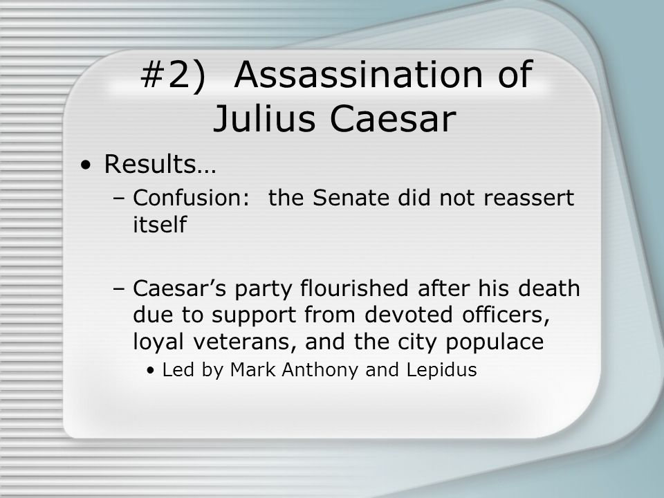 Rule of Augustus: Pater Patriae Governmental reforms were concealed in the traditional form of the Republic –Closed the doors of Janus –Institutions retained –Soldiers demobilized –No Senator could leave town without the permission of the Princeps, the senior senator –Pontifex Maximus gave him control of religion