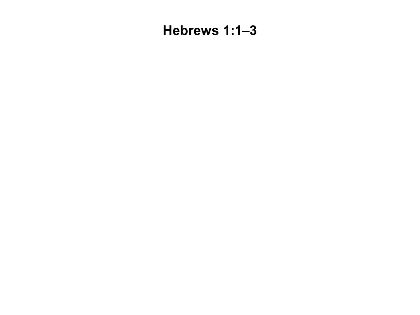Hebrews 1:1–3