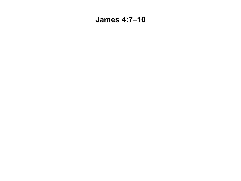 James 4:7–10