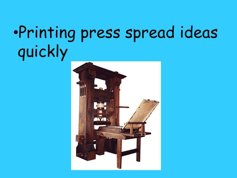 Printing press spread ideas quickly
