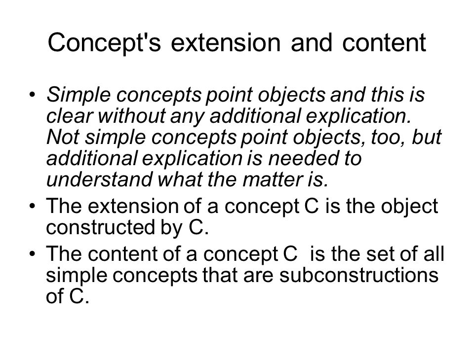 Simple concepts point objects and this is clear without any additional explication. Not simple concepts point objects, too, but additional explication