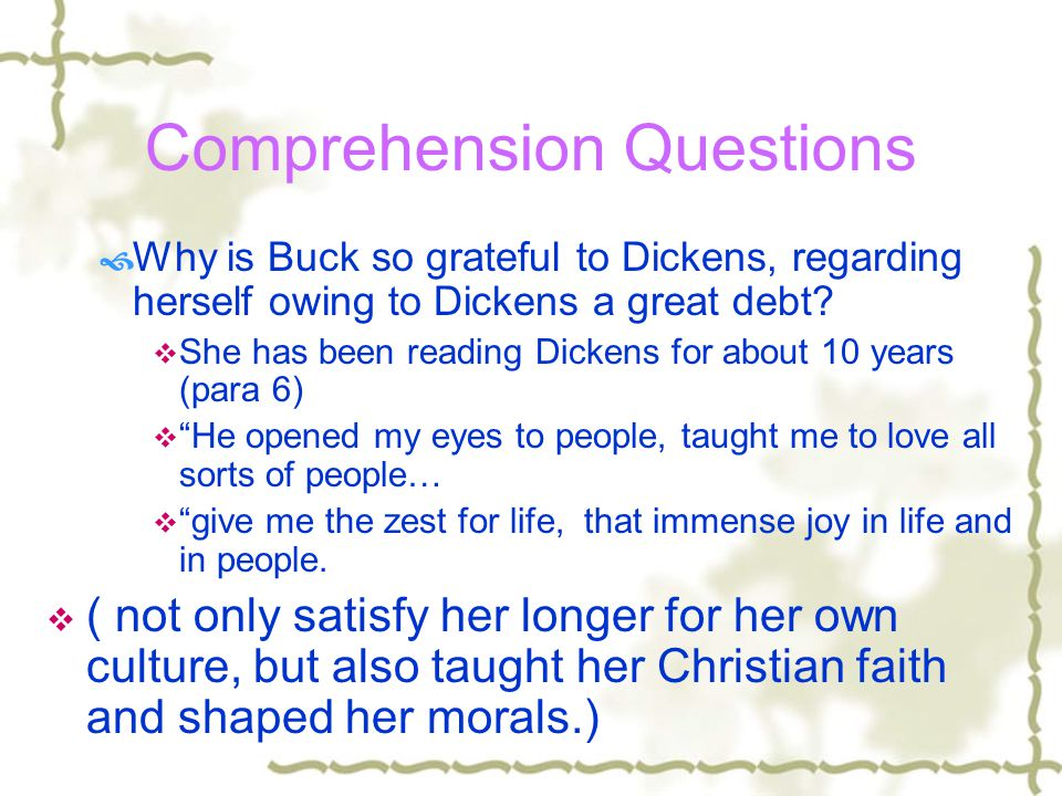 Comprehension Questions  How did Buck come across Dickens works.