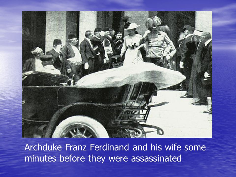 Archduke Franz Ferdinand and his wife some minutes before they were assassinated