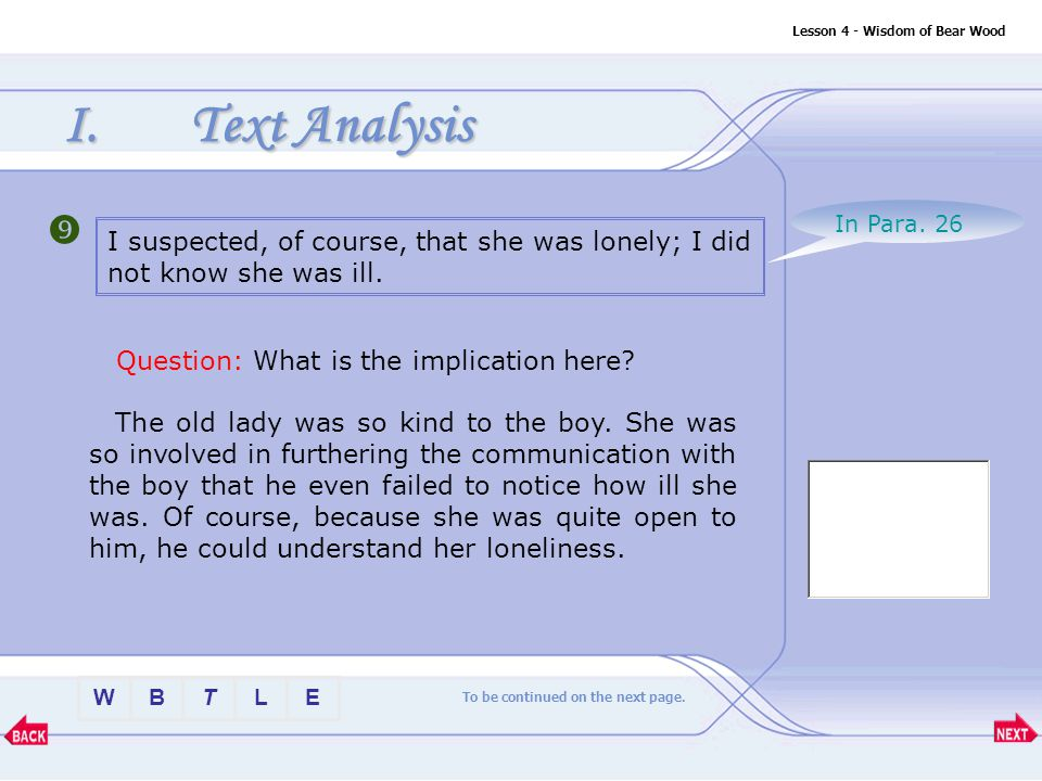 BTLEW Lesson 4 - Wisdom of Bear Wood I.Text Analysis Comparison and contrast Question: Compare the two sentences.