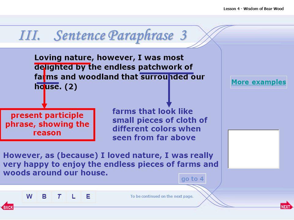 BTLEW Lesson 4 - Wisdom of Bear Wood III.Sentence Paraphrase 1.