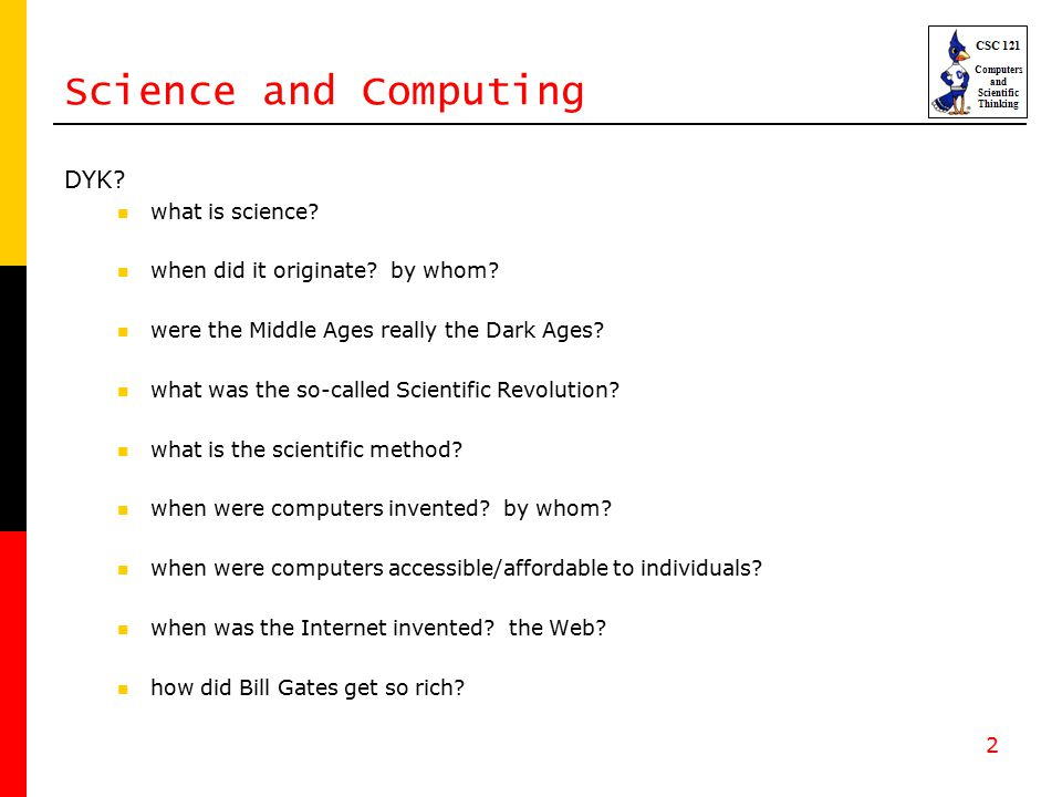 2 Science and Computing DYK. what is science. when did it originate.
