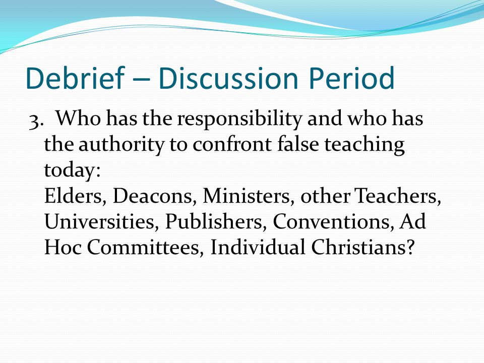 Debrief – Discussion Period 3.