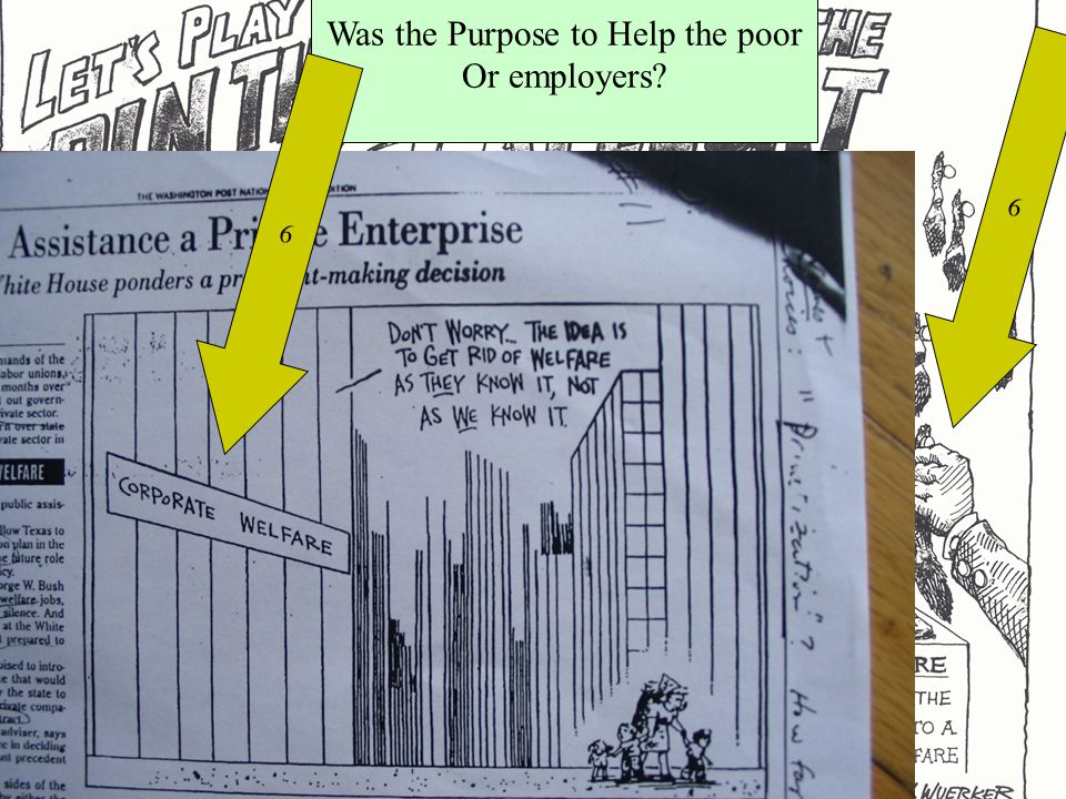 Is the Reform a Success. Hard to Say Because… 6 Was the Purpose to Help the poor Or employers.