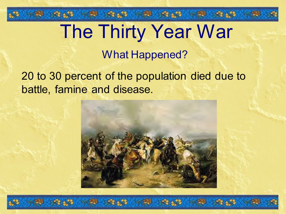 The Thirty Year War What Happened.