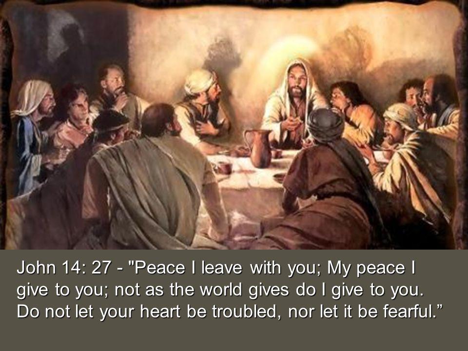 John 14: 27 -