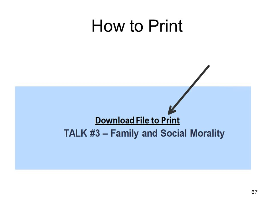 67 How to Print