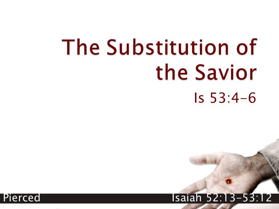 Is 53:4-6