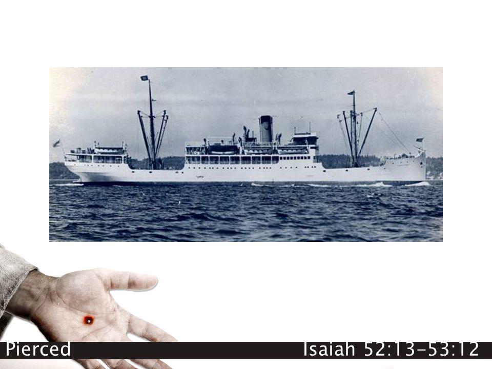 Pierced Isaiah 52:13-53:12