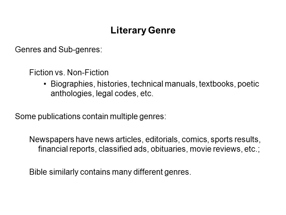 Literary Genre Genres and Sub-genres: Fiction vs.