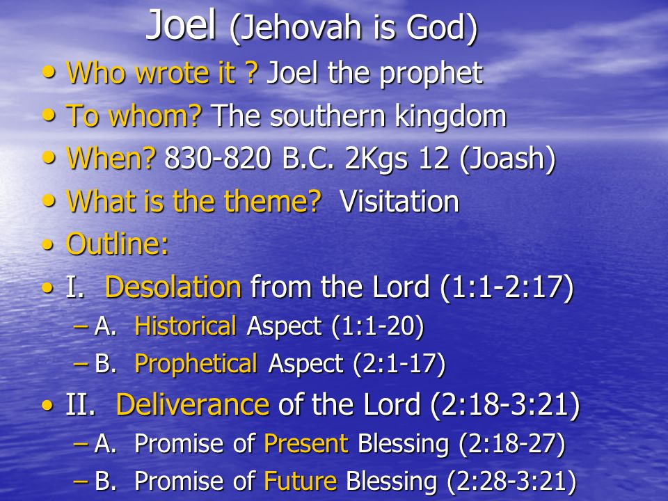 Joel (Jehovah is God) Who wrote it . Joel the prophet Who wrote it .