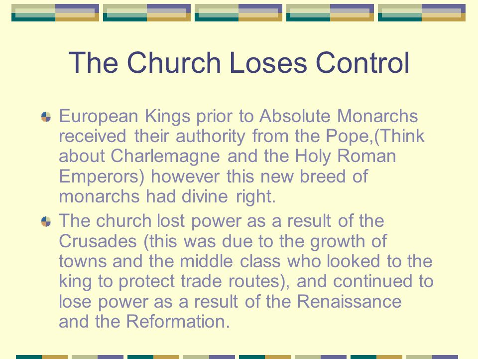 Changing the role of a Monarch The principles of Absolutism and Divine Right changed the role of a king.