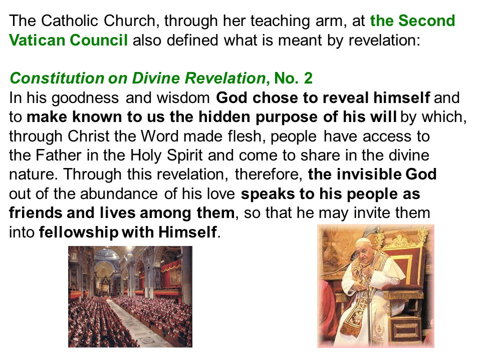 Concerning Inerrancy of Scripture: The books of Scripture must be acknowledged as teaching firmly, faithfully, and without error that truth which God wanted put into the sacred writings for the sake of our salvation. Emphasized that in order to see what God wanted to communicate in Scripture, we must investigate the intention of the sacred author, and one way to do this is by paying attention to the literary form employed by the sacred writer.