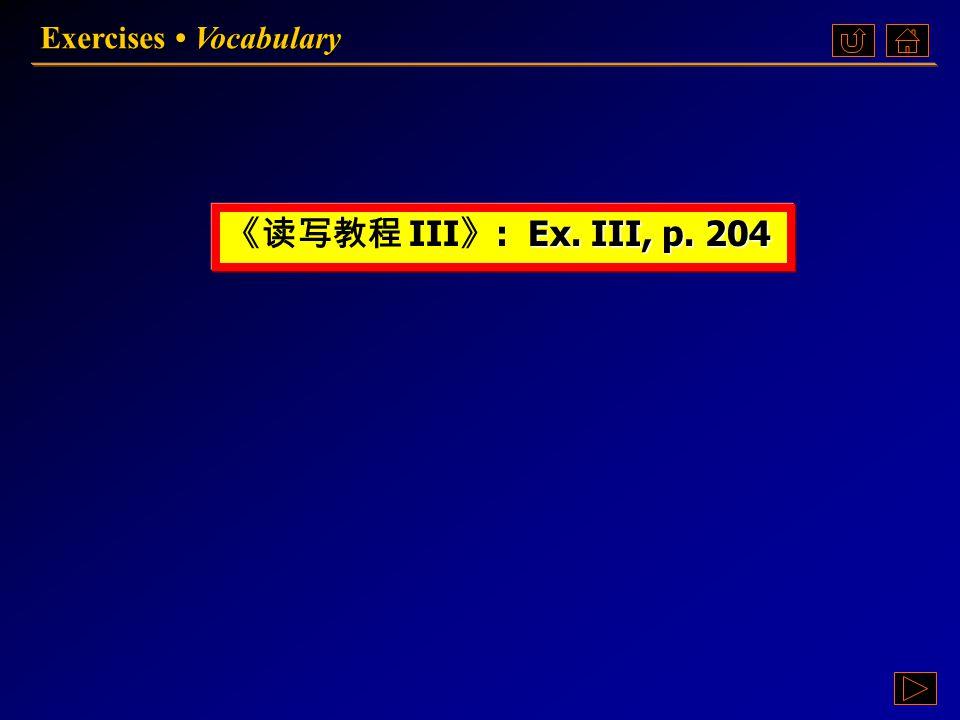 Exercises Vocabulary VocabularyVocabulary  Ex. III Ex.