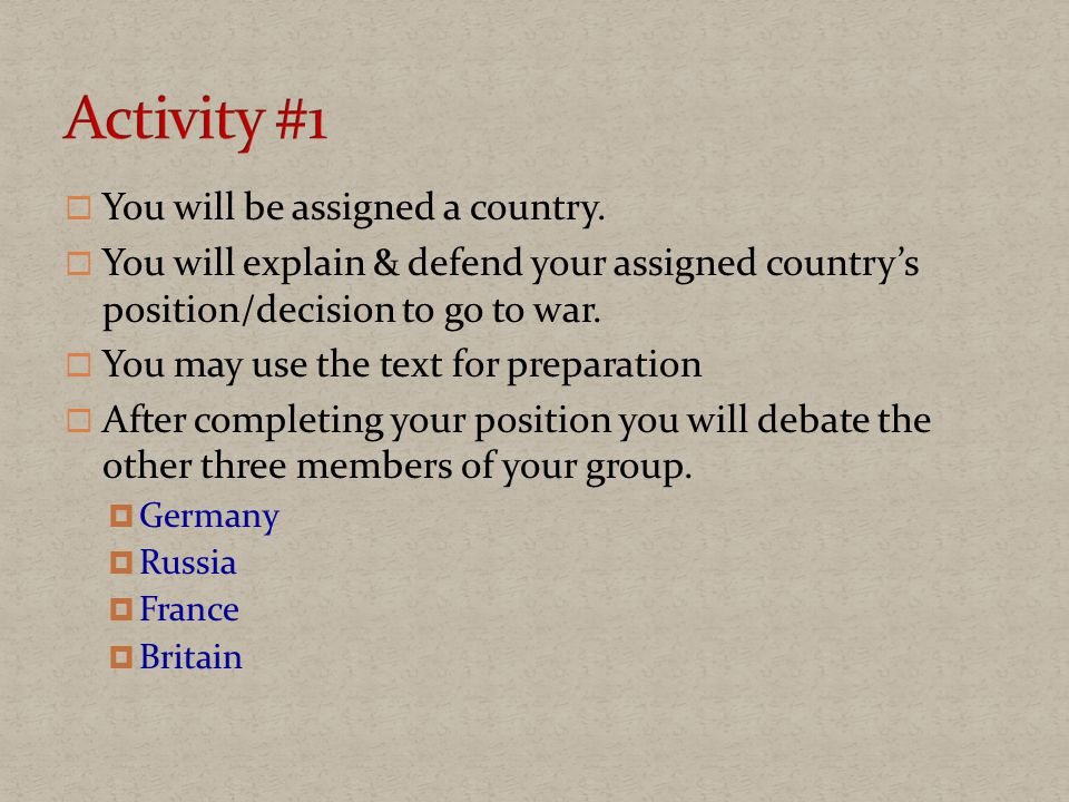  You will be assigned a country.
