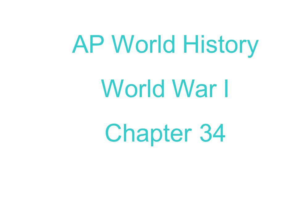 AP World History World War I Chapter 34