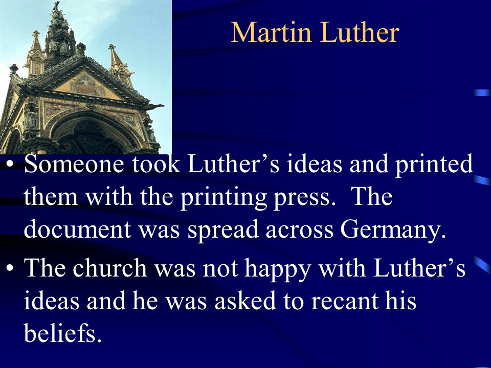 Martin Luther Luther refused and was excommunicated.