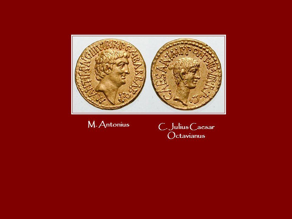 M. Antonius C. Julius Caesar Octavianus
