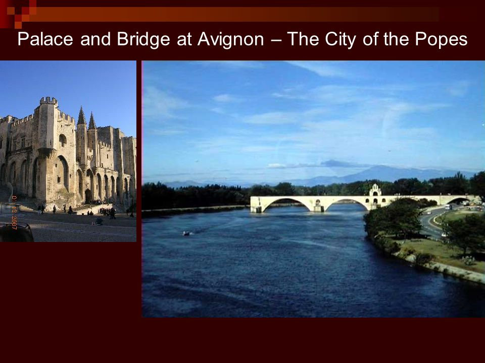 Palace and Bridge at Avignon – The City of the Popes