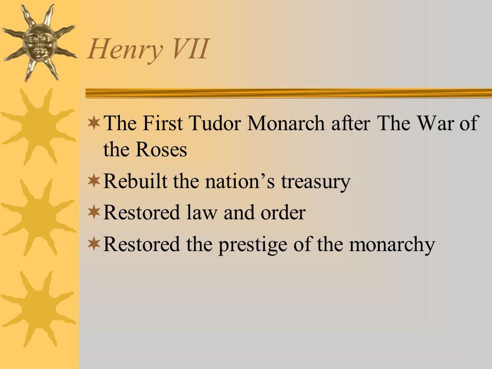  Civil War: Lancaster vs. York  Henry VII married Elizabeth of York War of the Roses
