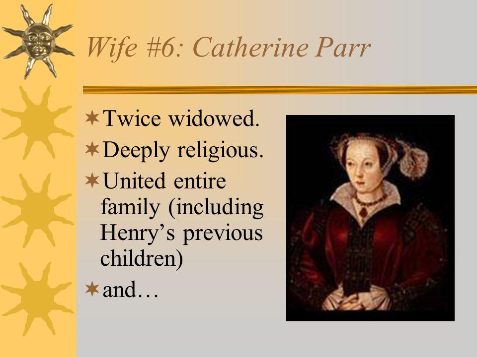 Ooops…he did it again…  Henry had Catherine beheaded.