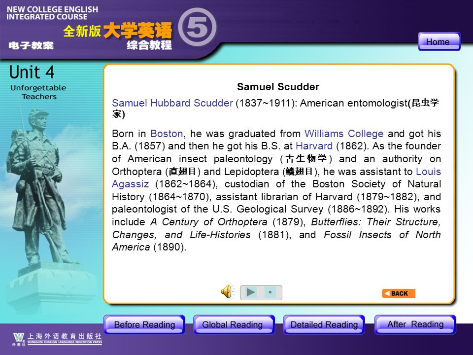 BR1- Natural History3 Samuel Hubbard Scudder (1837~1911): American entomologist ( 昆虫学 家 ) Born in Boston, he was graduated from Williams College and got his B.A.