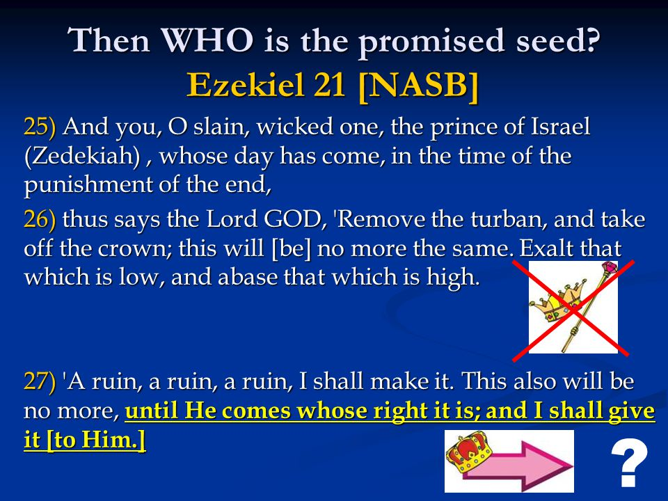 Then WHO is the promised seed.