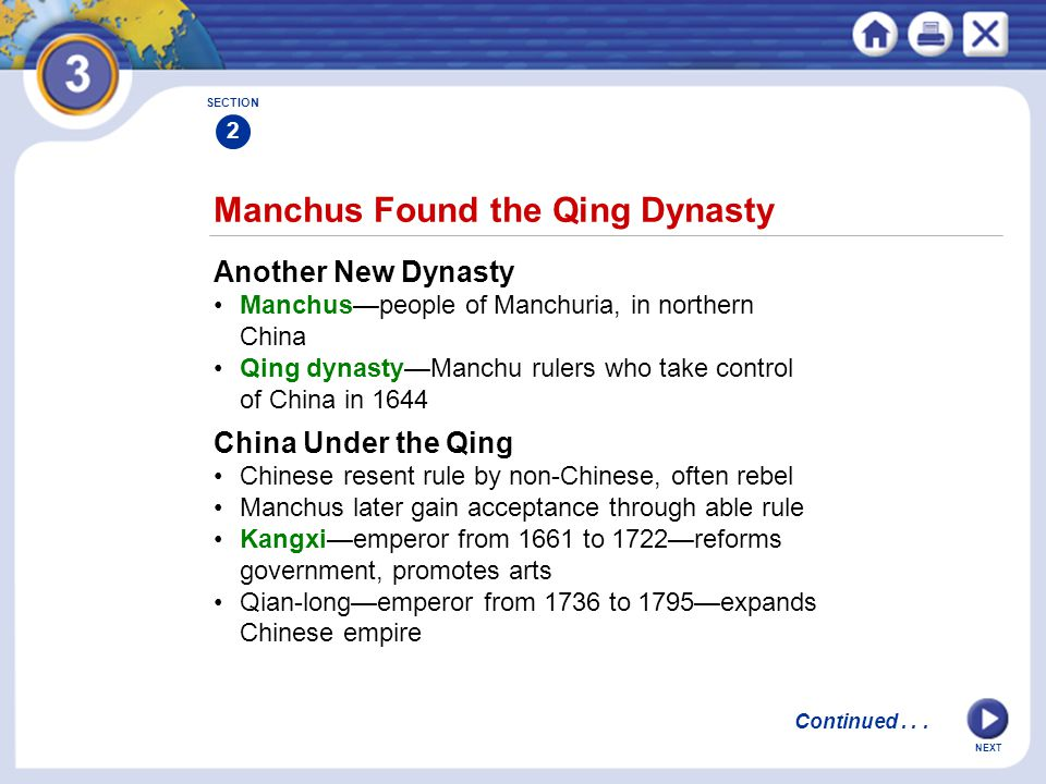 NEXT Manchus Found the Qing Dynasty Another New Dynasty Manchus—people of Manchuria, in northern China Qing dynasty—Manchu rulers who take control of