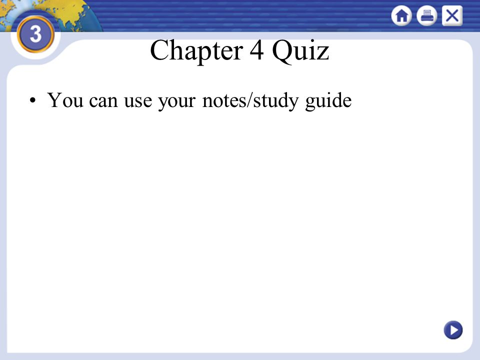 Chapter 4 Quiz You can use your notes/study guide