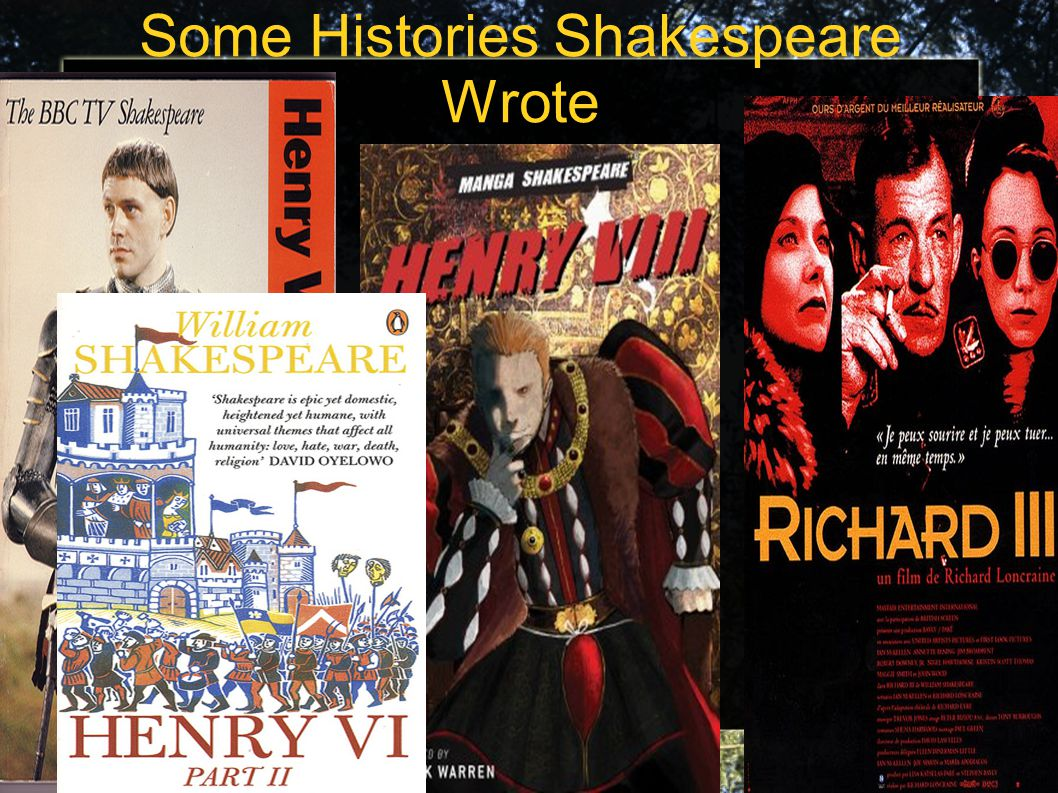 Some Histories Shakespeare Wrote