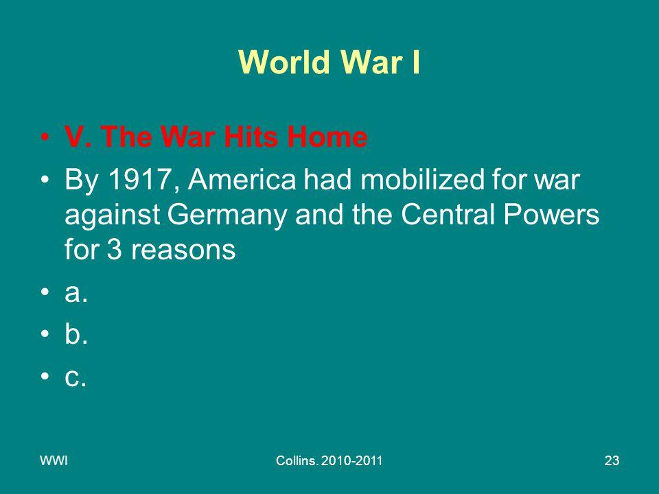 WWICollins. 2010-201123 World War I V.