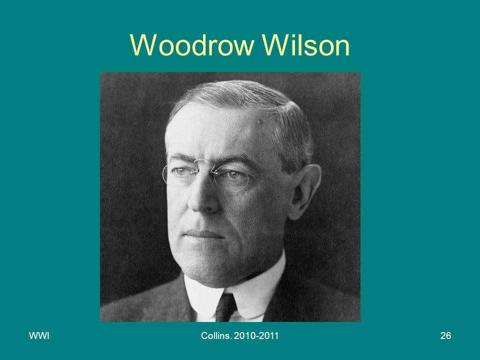 WWICollins. 2010-201126 Woodrow Wilson