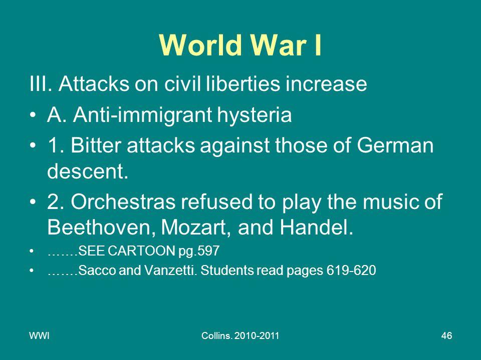 WWICollins. 2010-201146 World War I III. Attacks on civil liberties increase A.